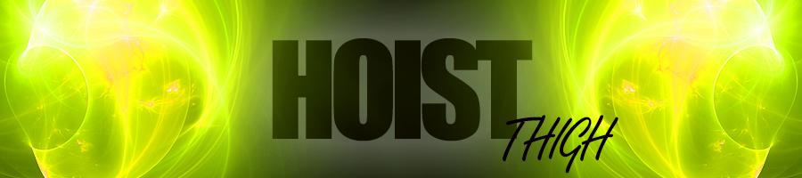 Hoist Thigh (OZ)