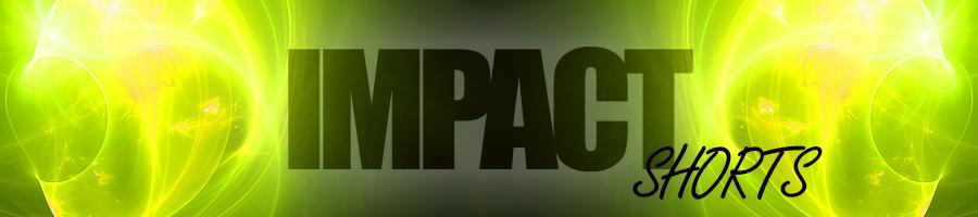 Impact Shorts (VI)