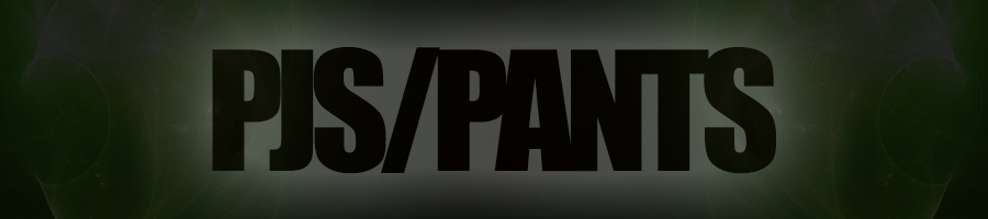 Pjs/Pants